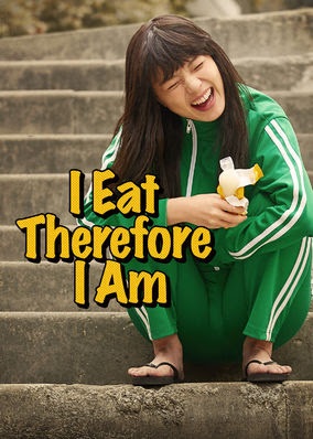 I Eat Therefore I Am - Season 1