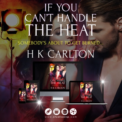 If You Can't Handle The Heat by H K Carlton