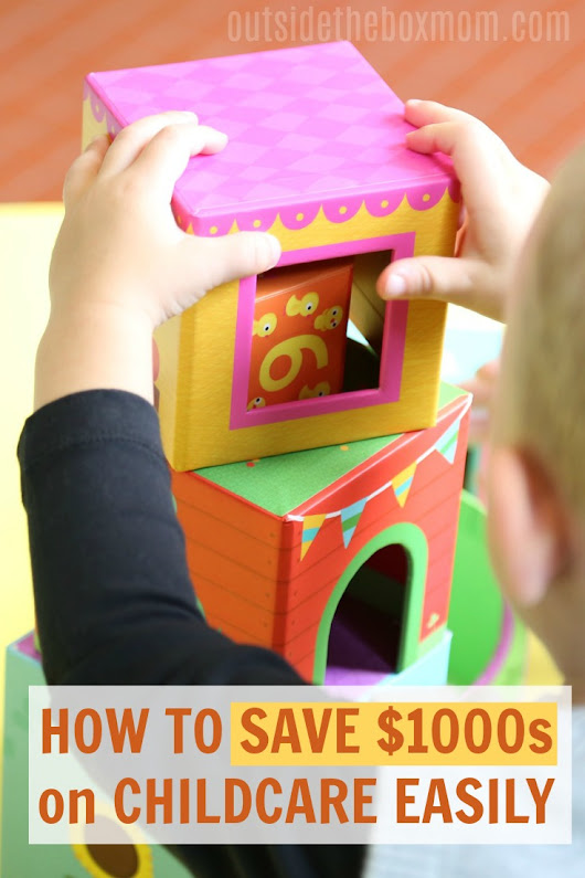 5 Ways to Save Money On Childcare & Other Kid Costs - Working Mom Blog | Outside the Box Mom