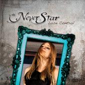 Neverstar - Lose Control