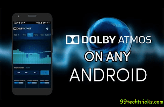 How To Install Dolby Atoms In Android Device without root