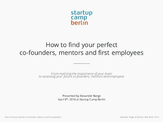 How to find your perfect co-founders, mentors and first employees