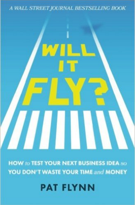 Will It Fly - Podcast with Pat Flynn