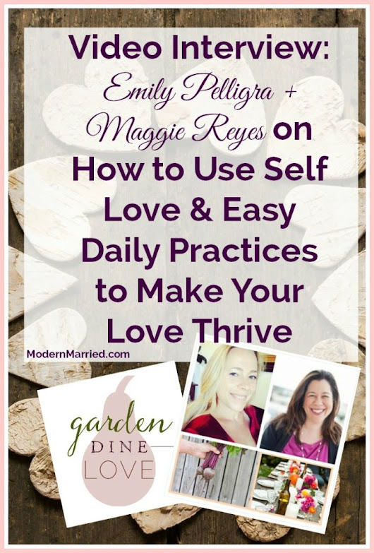 How to Use Self Love & Easy Daily Practices to Make Your Love Thrive