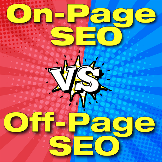 On-page VS Off-page SEO