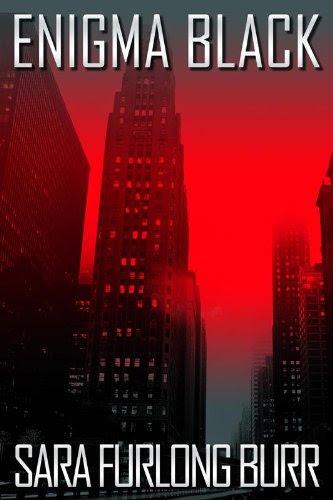 Enigma Black (Enigma Black Trilogy #1 -New Adult Dystopian) by Sara Furlong-Burr