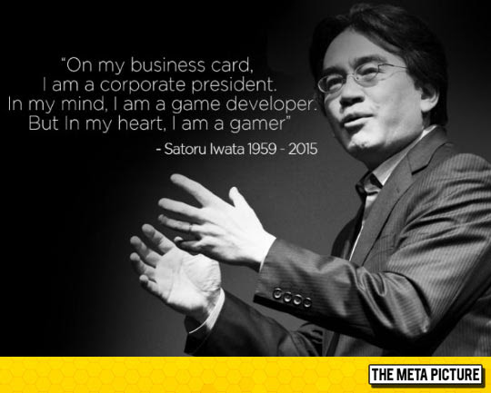 Beautiful Quote From Iwata Rest In Peace