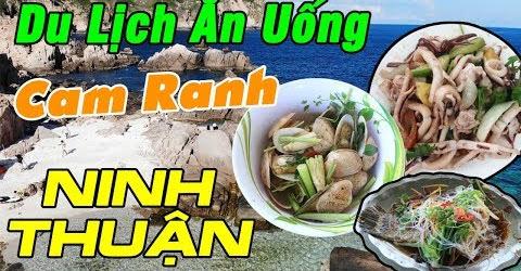 Du Lịch Ăn Uống Cam Ranh & Ninh Thuận - Du Lịch Miền Trung
