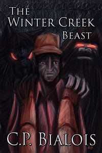 The Winter Creek Beast by C. P. Bialois