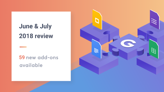 New add-ons available in June & July 2018 - Google Apps Script Examples