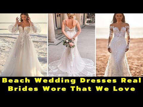 21 Fantastic Lace Beach Wedding Dresses | What To Wear To a Wedding | Beach Wedding | Beach Gowns