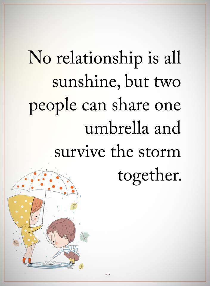 No Relationship Is All Sunshine Quotes Area