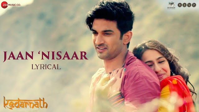 Jaan Nisaar lyrics in Hindi - Kedarnath | Arijit Singh