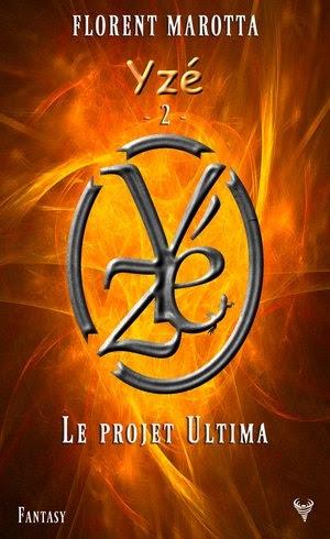 Couverture Yzé, tome 2 : Le projet ultima