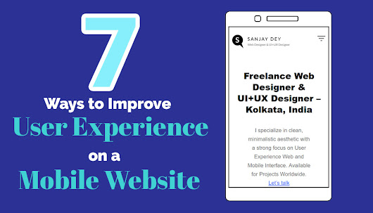 7 Ways to Improve User Experience on a Mobile Web Design