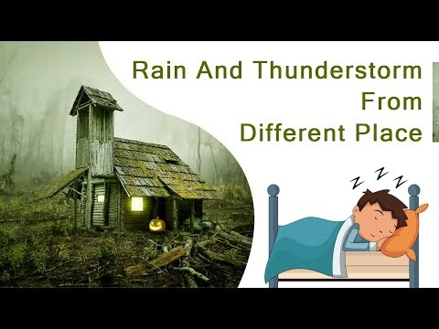 Rain and thunderstorm from different place   Sleeping Maditation