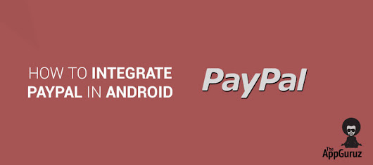 How To #Integrate #PayPal in #Android Tutorial