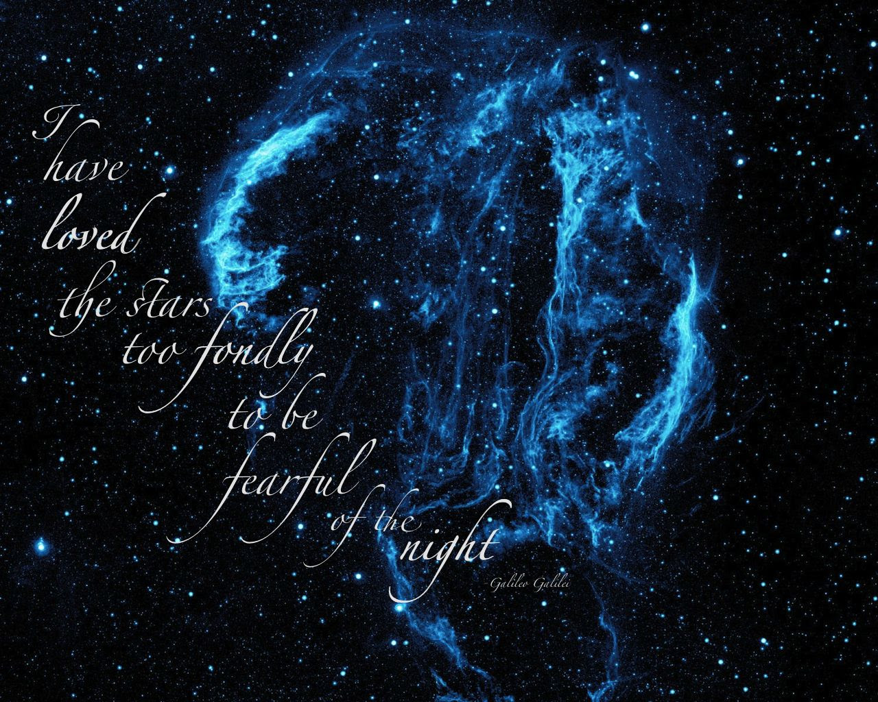 I Have Loved The Stars Galileo Galilei Live By Quotes