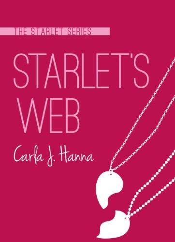 Starlet's Web (The Starlet Series) by Carla J. Hanna