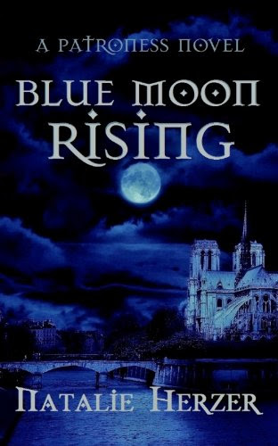 Blue Moon Rising (The Patroness #1) by Natalie Herzer