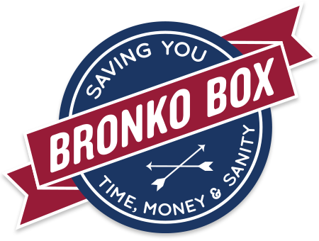Bronko Box - Saving You Time, Money and Sanity