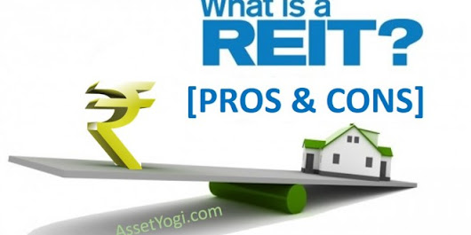 REIT (Real Estate Investment Trust) – Why should I care?