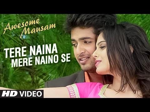 Tere Naina Mere Naino Se Lyrics – Awesome Mausam | Take Update