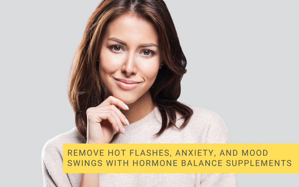 Remove Hot Flashes, Anxiety, and Mood Swings With Hormone ...