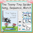 The Teeny-Tiny Spider Song, Sequence, and Match