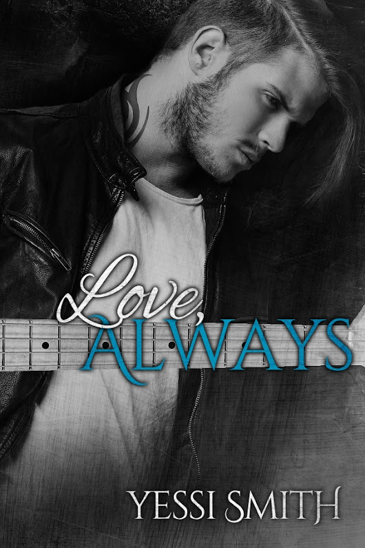"Release Day Blitz for ""Love, Always"" by Yessi Smith"