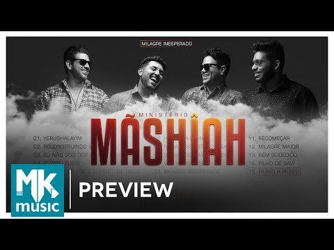 Ministério Mãshîah - Preview Exclusivo do CD Milagre Inesperado