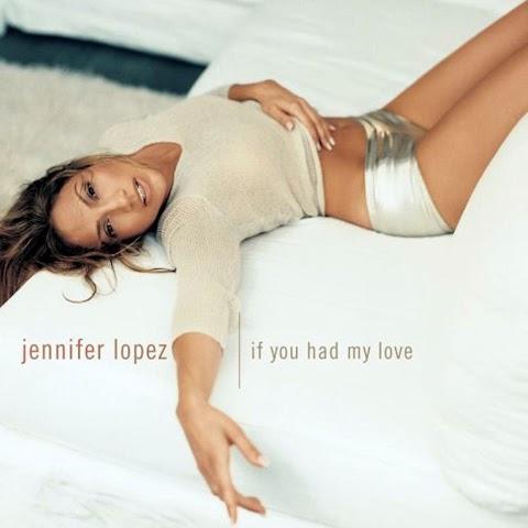 If You Have My Love Jennifer Lopez Lyrics