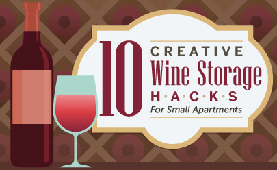 A Better Ways To Store Wine: 10 Hacks for Small Apartments