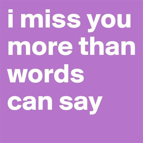 I Miss You More Than Funny Quotes