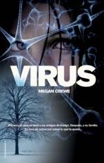 Virus (El mundo en ruinas II) Megan Crewe