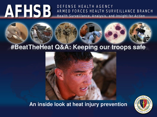 An inside look at heat injury prevention: Keeping our troops safe