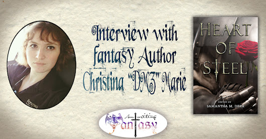 "Interview with Scifi & Fantasy Author Christina ""DMZ"" Marie - Am Writing Fantasy"