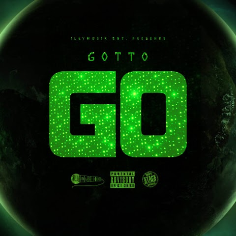 MUSIC REVIEW: Gotto (@illyMusik) - GO (Prod. Kv Winnin)