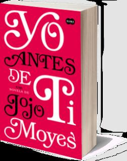 [Reseña] Yo antes de ti - Jojo Moyes