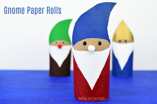 Gnome Paper Roll Craft - Fun, Quick, and Adorable! - Ruffles and Rain Boots