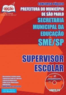 Secretaria Municipal da Educação de São Paulo (SME / SP)-SUPERVISOR ESCOLAR-PROFESSOR DE EDUCAÇÃO INFANTIL-DIRETOR DE ESCOLA
