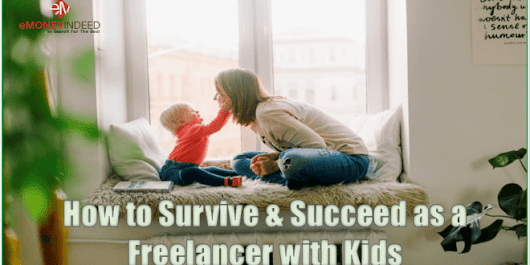 How to Survive and Succeed as a Freelancer with Kids