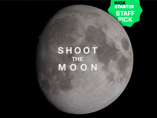 Shoot the Moon: A documentary feature film