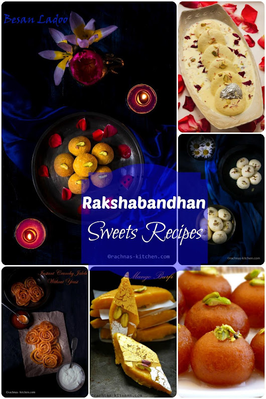 Raksha bandhan recipes | Sweets recipes - Rachna's Kitchen