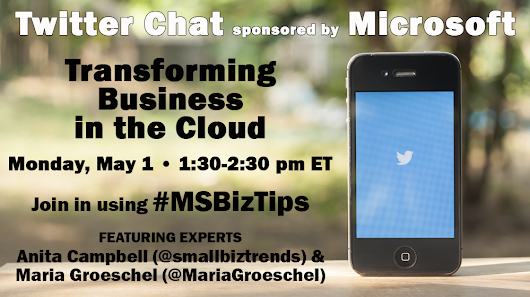 Join Our Twitter Chat About Transforming Your Business in the Cloud #MSBizTips