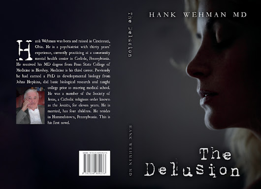 The Delusion by Dr. Hank Wehman #PsychiatricThriller