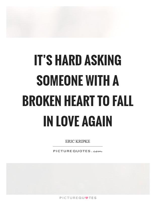 Heart Broken Love Quotes Sayings Heart Broken Love Picture Quotes
