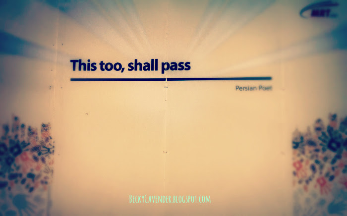 This Too Shall Pass On The Move Rebecca Cavender