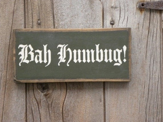 Primitive Bah Humbug Sign