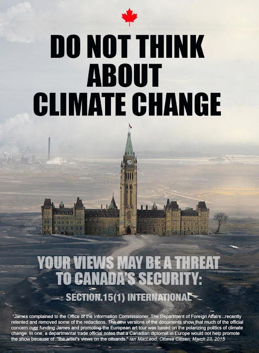 Do Not Think about Climate Change: Your views may be a threat to Canada's security | Franke James